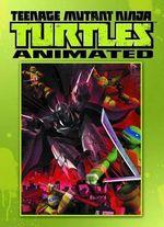 Teenage Mutant Ninja Turtles Animated : Rise of the Turtles Volume 1 - Joshua Sternin