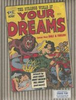 The Strange World of Your Dreams : Comics Meet Sigmund Freud and Salvador Dali - Jack Kirby