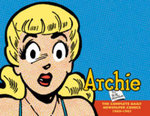 Archie : The Complete Daily Newspaper Comics 1960-1963 - Bob Montana
