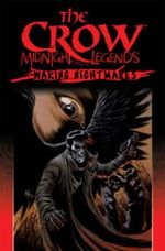 The Crow Midnight Legends : Waking Nightmares Volume 4 - Phil Hester