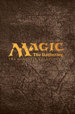 Magic : Gathering: The Complete Collection - Chris Evenhuis