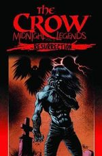 The Crow Midnight Legends : Resurrection Volume 5 - Tommy Lee Edwards