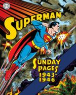 Superman : The Golden Age Sundays: 1943-1946 - Jack Burnley