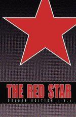 Red Star : Volume 1 - Christian Gossett