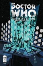 Doctor Who : Prisoners of Time - Scott Tipton