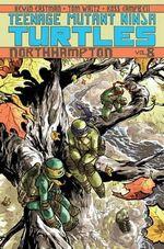 Teenage Mutant Ninja Turtles : Northampton Volume 8 - Tom Waltz