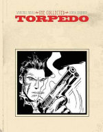 Torpedo : Collected Torpedo - Enrique Sanchez Abuli