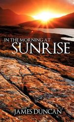 In the Morning at Sunrise - James Duncan