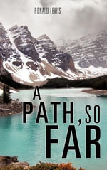 A Path, So Far - Ronald Lewis