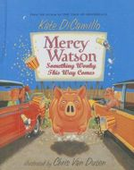 Something Wonky This Way Comes : Mercy Watson (Numbered) - Kate DiCamillo