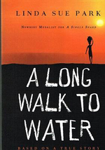 Long Walk to Water : Based on a True Story - Mrs Linda Sue Park