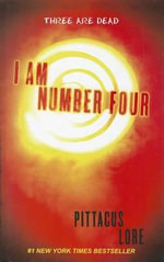 I Am Number Four : I Am Number Four - Pittacus Lore