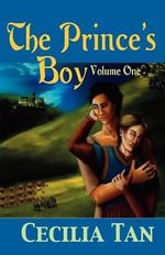The Prince's Boy :  A Ravenous Romance - Cecilia Tan