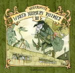 Gris Grimly's Wicked Nursery Rhymes : Vol. iii - Gris Grimly