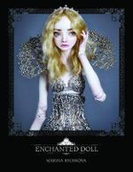 Enchanted Doll - Marina Bychkova
