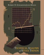 Technical Analysis of Stock Trends - Robert D Edwards