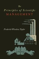 The Principles of Scientific Management - Frederick Taylor Winslow