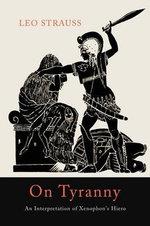 On Tyranny : An Interpretation of Xenophon's Hiero - Author Leo Strauss