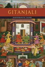 Gitanjali (Song Offerings) - Noted Writer and Nobel Laureate Rabindranath Tagore
