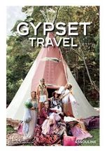 Gypset Travel - Julia Chaplin