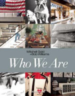 Who We Are - Mitchell Gold