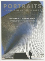 Portraits of the New Architecture 2 - Richard Schulman