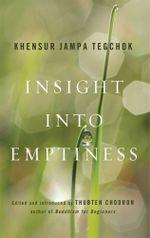 Insight into Emptiness - Jampa Tegchok