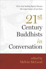Twenty-First-Century Buddhists in Conversation