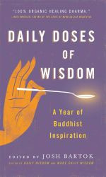 Daily Doses of Wisdom : A Year of Buddhist Inspiration