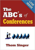 The ABC's of Conferences - Thom Singer