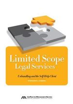 Limited Scope Legal Services : Unbundling and the Self-Help Client - Stephanie L Kimbro