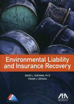 Environmental Liability and Insurance Recovery : A Pioneer of Peace Research - David L. Guevara