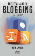The Legal Side of Blogging for Lawyers - MS Ruth Carter
