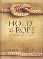 Hold the Rope : Having a Heart for the Lost - Jeff Neal