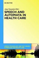 Speech and Automata in Health Care : Voice-Controlled Medical and Surgical Robots