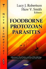 Foodborne Parasitic Protozoa : Molecular Biology Intelligence Unit