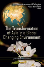 Transformation of Asia in a Global Changing Environment