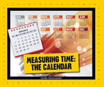 Measuring Time: The Calendar ( Simple Measurement ) - Julia Vogel