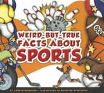 Weird-But-True Facts about Sports : Idioms - Arnold Ringstad