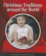 Christmas Traditions Around the World : World Traditions (Child's World) - Ann Ingalls