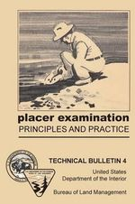 Placer Examination Principles and Practice - John H Wells