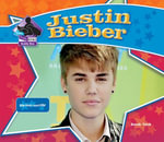 Justin Bieber : Pop Music Superstar - Sarah Tieck