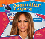 Jennifer Lopez : Famous Entertainer - Sarah Tieck