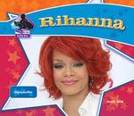 Rihanna : Singing Sensation - Sarah Tieck