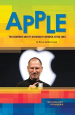 Apple : The Company and Its Visionary Founder,Steve Jobs - Marcia Amidon Lusted