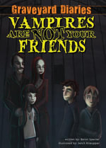 Vampires Are Not Your Friends : Book 5 - Baron Specter