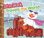 Diva Duck Travels the World - Janice Levy