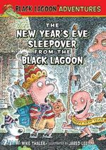 New Year's Eve Sleepover from the Black Lagoon - Mike Thaler