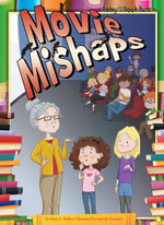 Movie Mishaps - Nancy K. Wallace