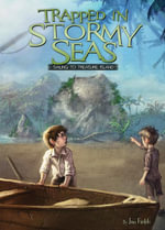 Trapped in Stormy Seas : Sailing to Treasure Island Book 3 eBook - Jan Fields